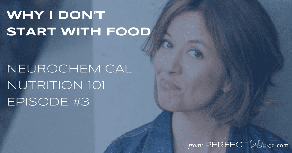 NCN 101 – Episode #3 – Why I Don't Start With Food